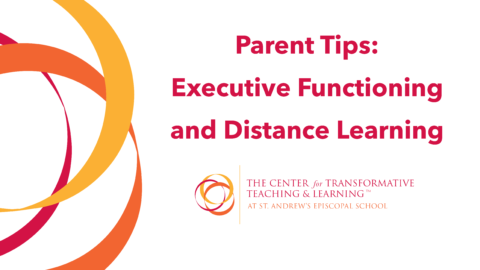 Executive Functioning and Distance Learning