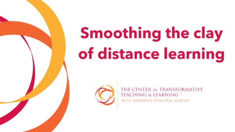 Smoothing the Clay of Distance Learning