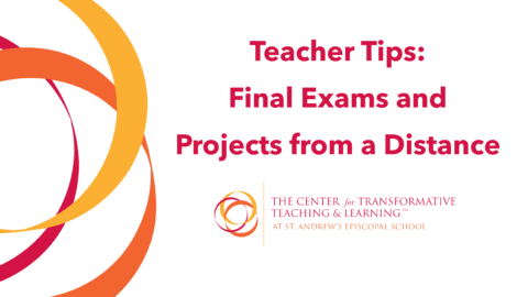Teacher Tips: Final Exams and Projects
