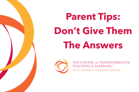 Parent Tips: Supporting Learning Doesn't Mean Giving Answers