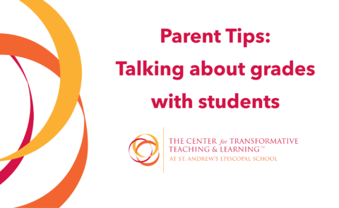 """A graphic with the following text: """"Parent Tips: Talking about grades with students"""""""